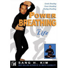 Power Breathing for Life-Sang H Kim